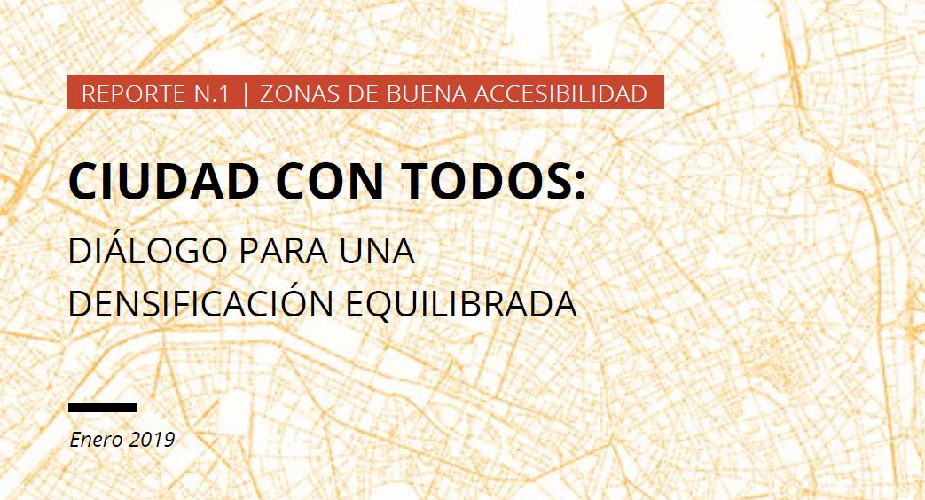 Ciudad Con Todos – Reporte N.1   Zonas de Buena Accesibilidad